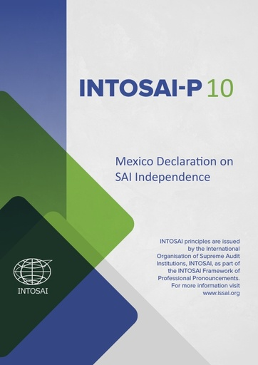 INTOSAI-P 10: Mexico Declaration on SAI Independence